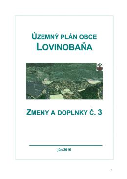 ÚP obce Lovinobaňa, Zmeny a doplnky č.3