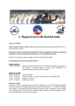 1. Majstrovstvá SR dračích lodí.