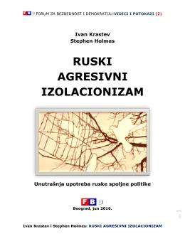 ruski agresivni izolacionizam - Forum za bezbednost i demokratiju
