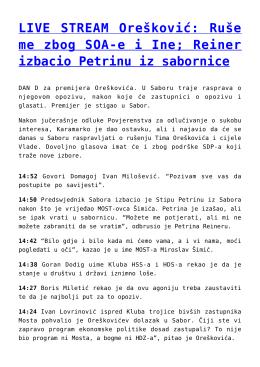 LIVE STREAM Orešković: Ruše me zbog SOA-e i Ine