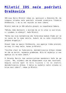 Miletić IDS neće podržati Oreškovića
