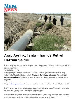Arap Ayrılıkçılardan İran`da Petrol Hattına Saldırı