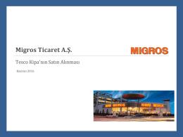 1 - Migros Ticaret A.Ş