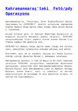 Kahramanmaraş`taki Fetö/pdy Operasyonu