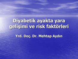 Diyabetik ayakta yara gelişimi ve risk faktörleri