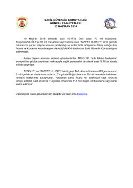 sahil güvenlik komutanlığı güncel faaliyetleri 13 haziran 2016