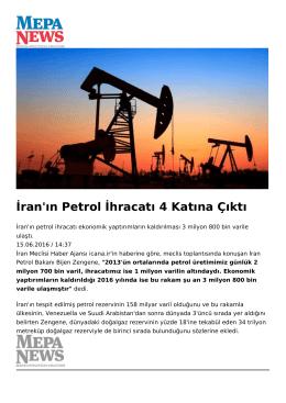 İran`ın Petrol İhracatı 4 Katına Çıktı