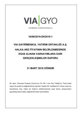 16/06/2016-dk2016-1 vıa gayrimenkul yatırım ortaklığı a.ş. halka arz