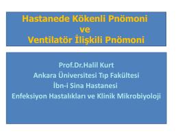 Hastanede Kökenli Pnömoni ve Ventilatör İlişkili Pnömoni