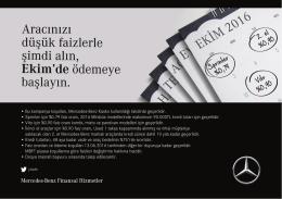 • Bu kampanya koşulları, Mercedes-Benz Kasko kullanıldığı takdirde
