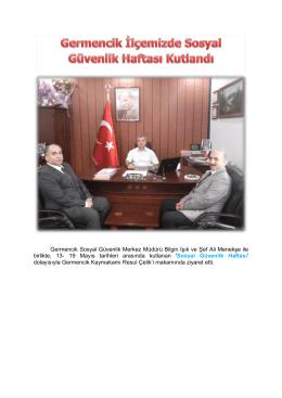Germencik Sosyal Güvenlik Merkez Müdürü Bilgin Işık ve Şef Ali