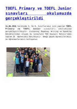 TOEFL Primary ve TOEFL Junior sınavları okulumuzda gerçekleştirildi