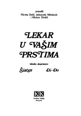 F. Delić J. Milošević i M. Stošić~Lekar u vašim prstima
