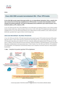 Cisco ASA 5500 sorozatú berendezések SSL / IPsec VPN kiadás