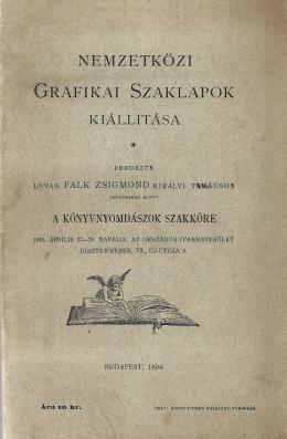 Nemzetközi grafikai szaklapok kiállítása : 1894. április 22-29