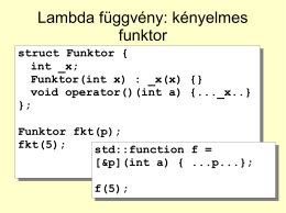 Lambda függvény: kényelmes funktor - PPKE-ITK