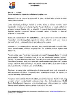 Trenčiansky samosprávny kraj Tlačová správa Trenčín, 23. jún 2016