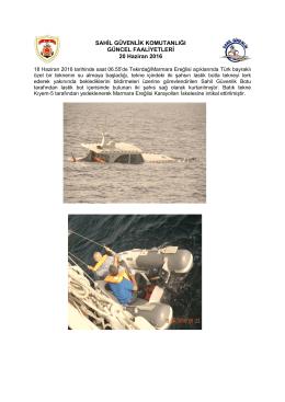18 Haziran 2016 - Sahil Güvenlik Komutanlığı