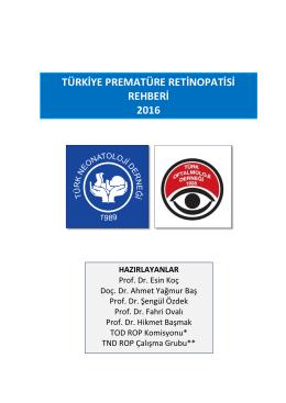 türkiye prematüre retinopatisi rehberi 2016 hazırlayanlar