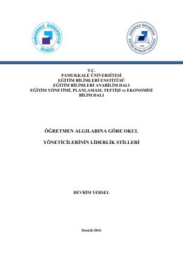 öğretmen algılarına göre okul yönetġcġlerġnġn lġderlġk stġllerġ