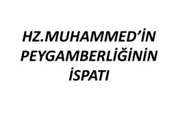 hz.muhammed`in peygamberliğinin ispatı