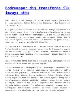 Bodrumspor dış transferde ilk imzayı attı