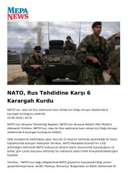 NATO, Rus Tehdidine Karşı 6 Karargah Kurdu