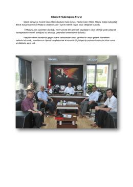 Bilecik İl Müdürlüğüne Ziyaret Bilecik Sanayi ve Ticaret Odası