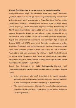 1-Turgut Özal Üniversitesi ne zaman, nasıl ve kim tarafından kuruldu