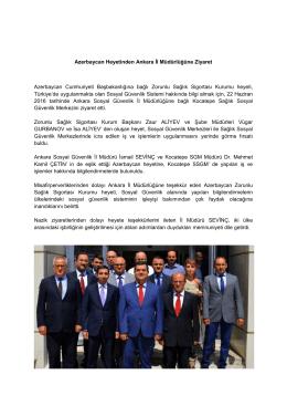 Azerbaycan Heyetinden Ankara İl Müdürlüğüne Ziyaret