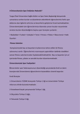 3-Üniversitenizin Spor İmkânları Nelerdir? Turgut Özal Üniversitesi