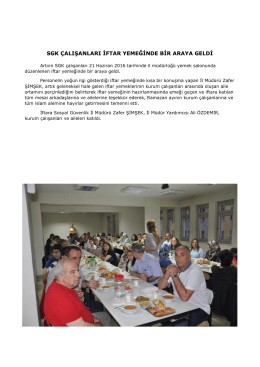 sgk çalışanları iftar yemeğinde bir araya geldi