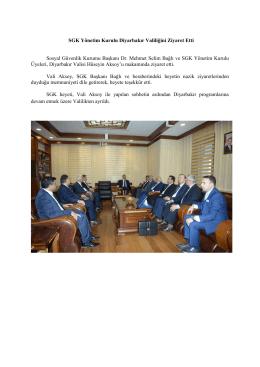 SGK Yönetim Kurulu Diyarbakır Valiliğini Ziyaret Etti Sosyal