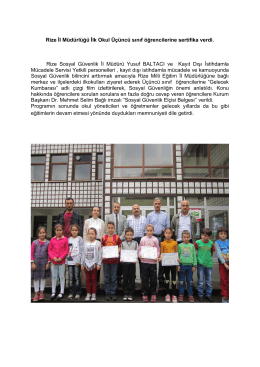 Rize İl Müdürlüğü İlk Okul Üçüncü sınıf öğrencilerine sertifika