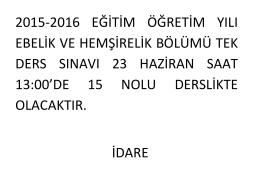 21.06.2016 2015-2016 Tek Ders Sınav Tarihi
