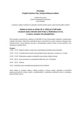 Pozvánka Projekt Smíchov City: Veřejné diskusní setkání Setkání se