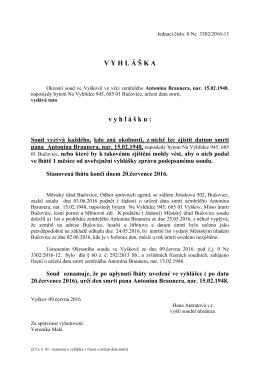 Usnesení - č.j. 0 Nc 3302/2016-13, vyhláška 21/7 V.
