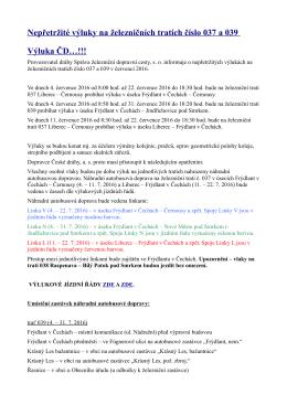Nepřetržité výluky na železničních tratích číslo 037 a 039 Výluka ČD