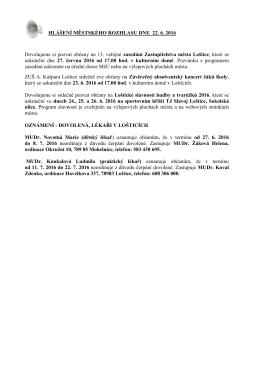 Hlášení městského rozhlasu dne 22.6.2016