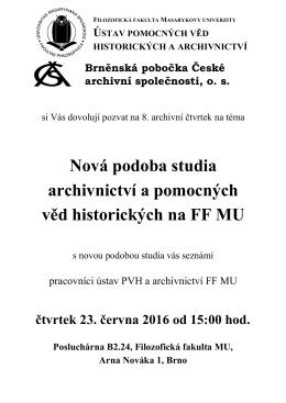 Nová podoba studia archivnictví a pomocných věd historických na