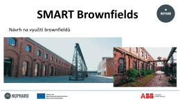 Využití brownfileds pro průmysl a podnikání_Milan Ganik_Nupharo