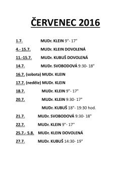 ČERVENEC 2016 1.7. MUDr. KLEIN