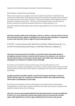 Katarzyna Anna Pawluk Zajmowane stanowisko: Członek Rady