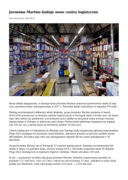 Jeronimo Martins buduje nowe centra logistyczne