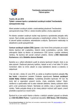 Trenčiansky samosprávny kraj Tlačová správa Trenčín, 29. jún 2016