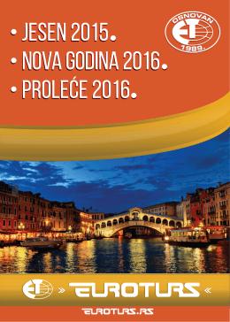 JESEN 2015, NOVA GODINA 2016M PROLEĆE 2016