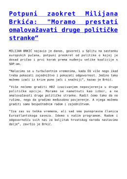 """Potpuni zaokret Milijana Brkića: """"Moramo prestati"""