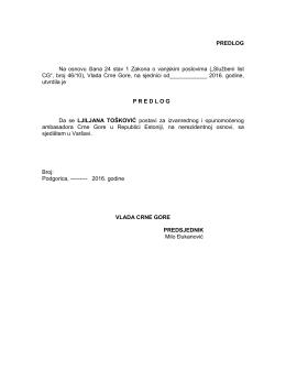 PREDLOG Na osnovu člana 24 stav 1 Zakona o