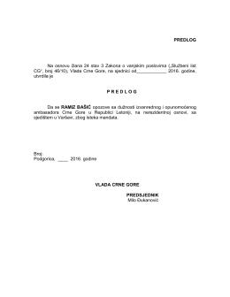 PREDLOG Na osnovu člana 24 stav 3 Zakona o