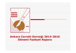Ankara Cerrahi Derneği 2014-2016 Dönemi Faaliyet Raporu